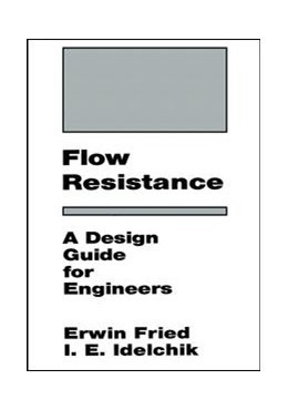 Idelchik Flow Resistance A Design Guide For Engineers 1 Auflage 2017 Beck Shop De