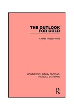 Abbildung von Webb | The Outlook for Gold | 1. Auflage | 2017 | 8 | beck-shop.de