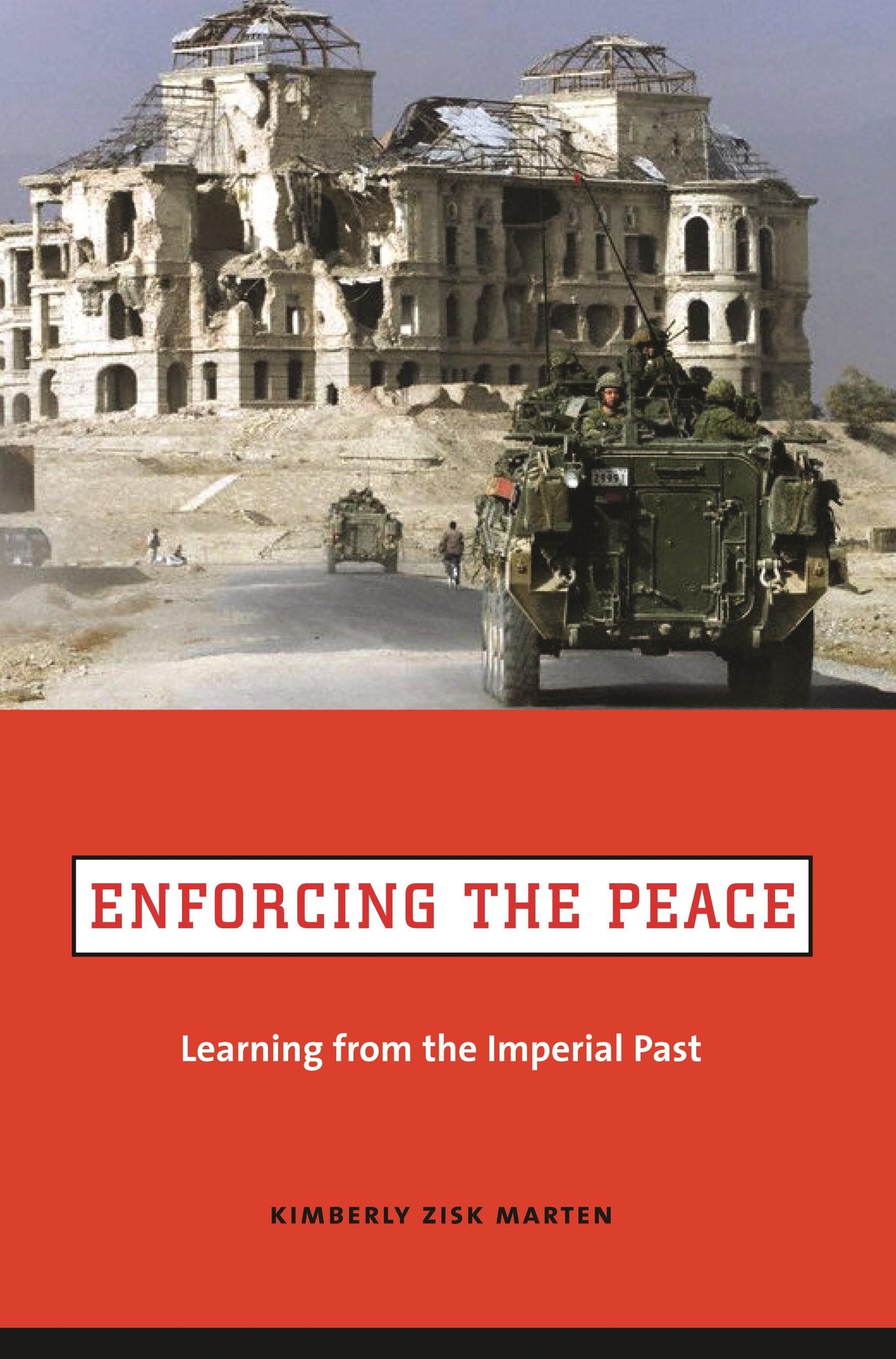 Abbildung von Marten | Enforcing the Peace | 2006