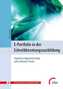 Abbildung von Spielmann | E-Portfolio in der Schreibberatungsausbildung | 1. Auflage | 2017 | beck-shop.de