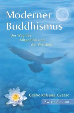 Abbildung von Gyatso | Moderner Buddhismus | 2. Auflage | 2017 | beck-shop.de