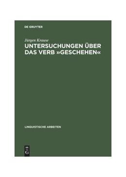 Abbildung von Krause | Untersuchungen über das Verb »geschehen« | Reprint 2017 | 1977 | Eine Vorstudie zu den Verben d... | 45