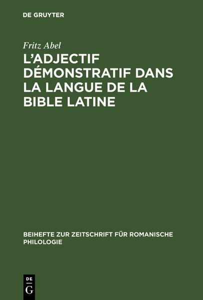 Abbildung von Abel | L' adjectif démonstratif dans la langue de la Bible latine | 1971