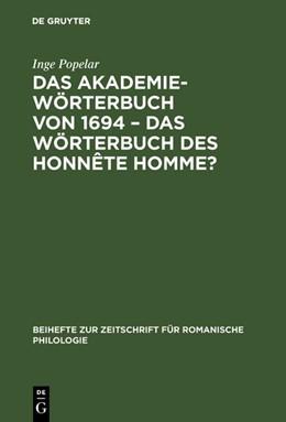 Abbildung von Popelar | Das Akademiewörterbuch von 1694 – das Wörterbuch des Honnête Homme? | 1. Auflage | 1976 | 152 | beck-shop.de