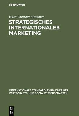 Abbildung von Meissner   Strategisches Internationales Marketing   2., überarbeitete Auflage. Reprint 2018   1995