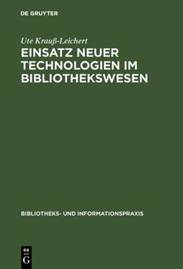 Abbildung von Krauß-Leichert | Einsatz neuer Technologien im Bibliothekswesen | Reprint 2017 | 1990 | Eine Expertenbefragung | 29