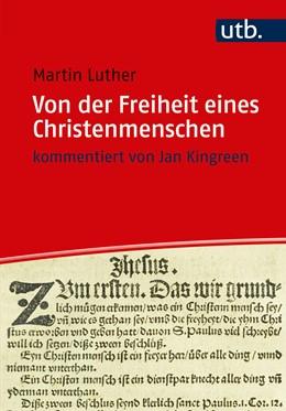 Abbildung von Luther | Von der Freiheit eines Christenmenschen | 1. Auflage | 2017 | beck-shop.de