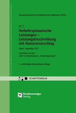 Abbildung von Verkehrsplanerische Leistungen - Leistungsbeschreibung mit Honorarvorschlag | 2. Auflage | 2018 | 5 | beck-shop.de