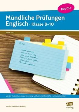 Abbildung von Kriebitzsch-Neuburg | Mündliche Prüfungen Englisch - Klasse 8-10 | 1. Auflage | 2017 | beck-shop.de