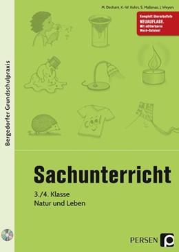 Abbildung von Dechant / Kohrs | Sachunterricht - 3./4. Klasse, Natur und Leben | 1. Auflage | 2017 | beck-shop.de