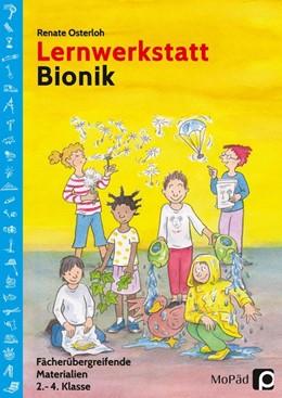 Abbildung von Osterloh / Renate   Lernwerkstatt Bionik   1. Auflage   2017   beck-shop.de