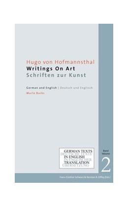 Abbildung von Hofmannsthal | Writings on Art / Schriften zur Kunst | 2017 | German Texts in English Transl...