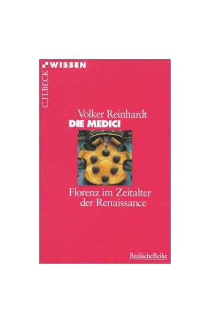 Cover: Volker Reinhardt, Die Medici