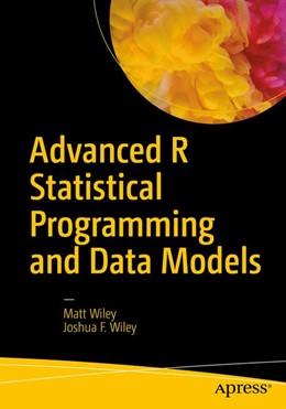 Abbildung von Wiley | Advanced R Statistical Programming and Data Models | 2019