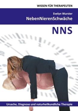 Abbildung von Wurster | Nebennierenschwäche Wissen für Therapeuten | 2. Auflage | 2017 | Ursache, Diagnose und naturhei...