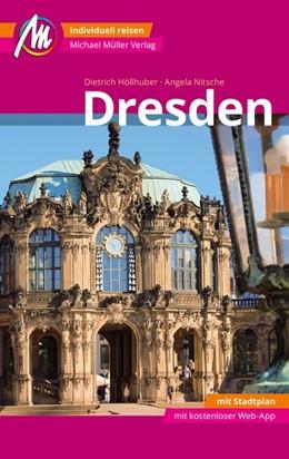 Abbildung von Höllhuber / Nitsche | Dresden MM-City Reiseführer | 5. Auflage | 2018 | Individuell reisen mit vielen ...