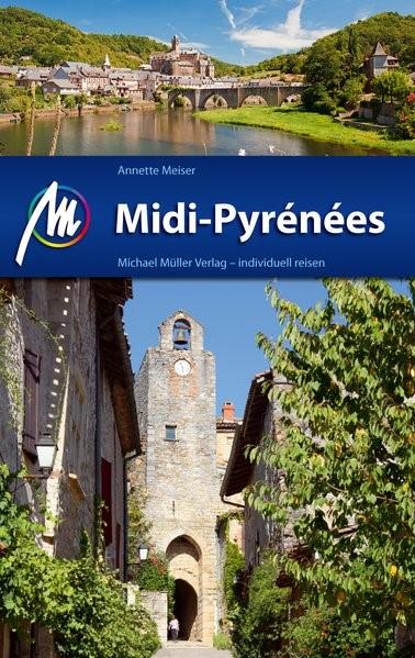 Abbildung von Meiser | Midi-Pyrénées Reiseführer Michael Müller Verlag | 3. Auflage | 2017