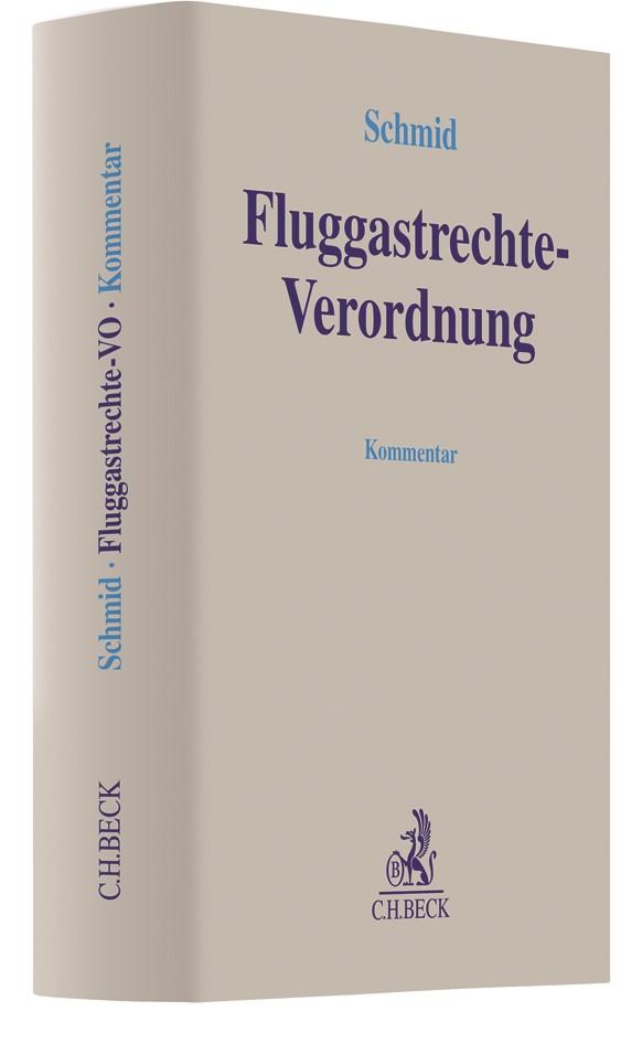 Fluggastrechte-Verordnung | Schmid, 2017 | Buch (Cover)