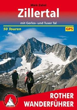 Abbildung von Zahel | Zillertal | 10. Auflage 2017 | 2017 | mit Gerlos- und Tuxer Tal. 50 ...