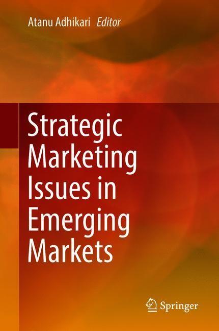 Strategic Marketing Issues in Emerging Markets | Adhikari, 2017 | Buch (Cover)