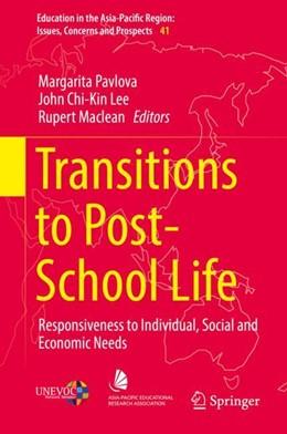 Abbildung von Pavlova / Lee | Transitions to Post-School Life | 1. Auflage | 2017 | beck-shop.de