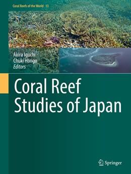 Abbildung von Iguchi / Hongo | Coral Reef Studies of Japan | 1. Auflage | 2018 | beck-shop.de
