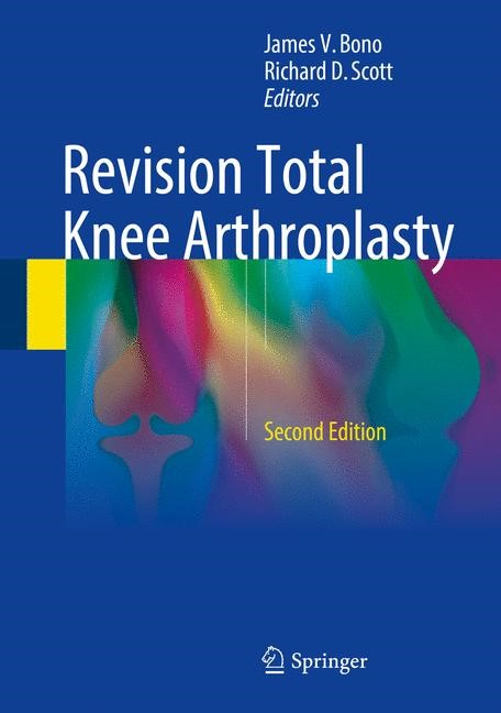 Revision Total Knee Arthroplasty | Bono / Scott | 2nd ed. 2018, 2017 | Buch (Cover)