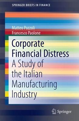 Abbildung von Pozzoli / Paolone | Corporate Financial Distress | 1. Auflage | 2017 | beck-shop.de