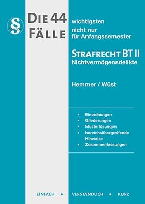Die 44 wichtigsten Fälle Strafrecht BT II | Hemmer / Wüst / Berberich | 9. Auflage, 2017 | Buch (Cover)