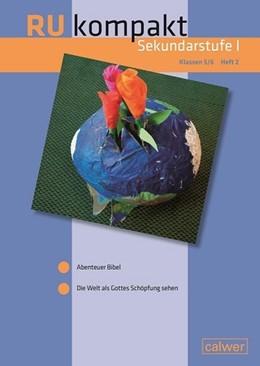 Abbildung von Hauser / Hermann | RU kompakt Sekundarstufe I, Heft 2 | 1. Auflage | 2017 | beck-shop.de