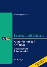 Lernen mit Fällen Allgemeiner Teil des BGB | Schwabe | 11., überarbeitete Auflage, 2017 | Buch (Cover)