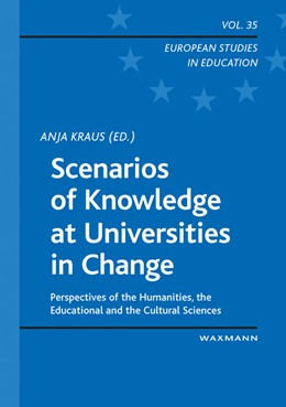 Abbildung von Kraus   Scenarios of Knowledge at Universities in Change   1. Auflage   2017   35   beck-shop.de