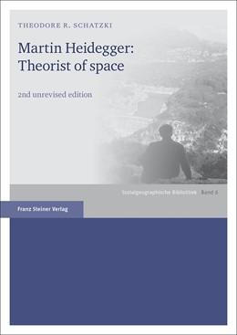 Abbildung von Schatzki | Martin Heidegger: Theorist of Space | 2nd edition | 2017