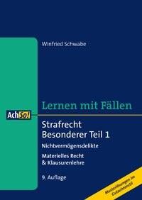 Strafrecht Besonderer Teil 1. Nichtvermögensdelikte | Schwabe | 9., überarbeitete Auflage, 2017 | Buch (Cover)