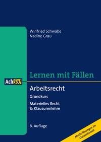 Lernen mit Fällen Arbeitsrecht Grundkurs | Schwabe / Grau | 8., überarbeitete Auflage, 2017 | Buch (Cover)