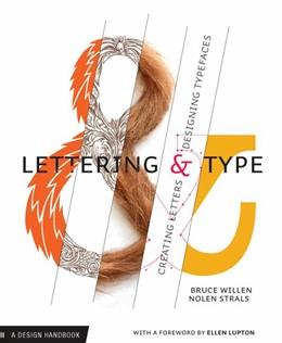 Abbildung von Willen / Strals   Lettering & Type   2009   Creating Letters & Designing T...
