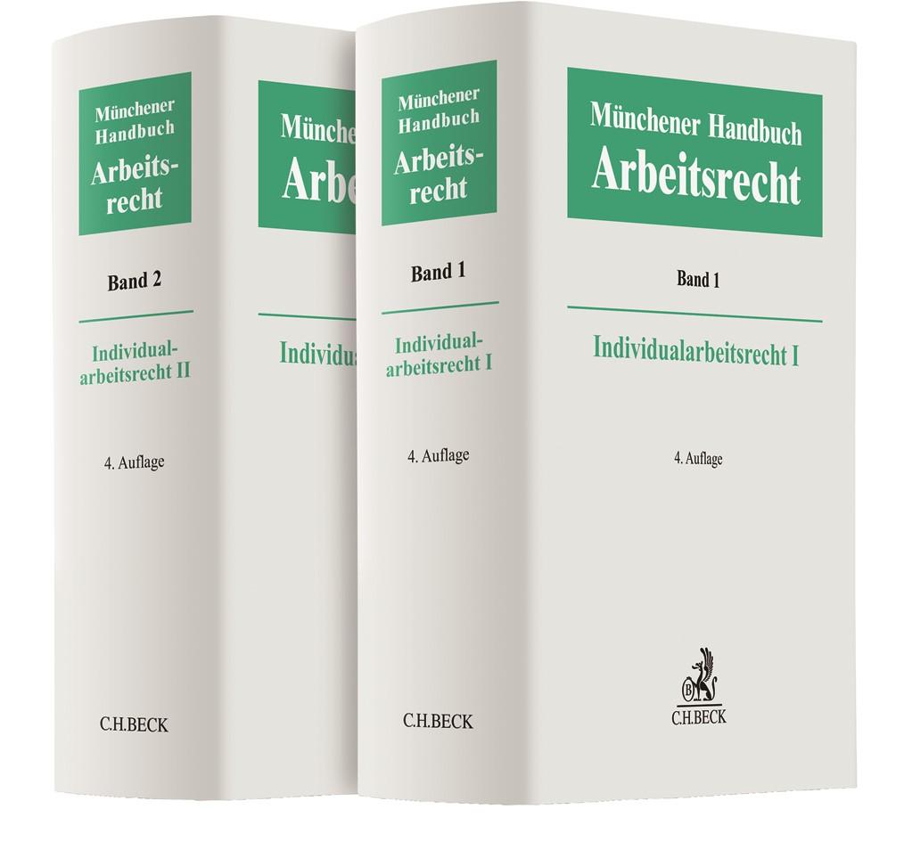Münchener Handbuch zum Arbeitsrecht - Individualarbeitsrecht I und II | 4. Auflage, 2018 | Buch (Cover)