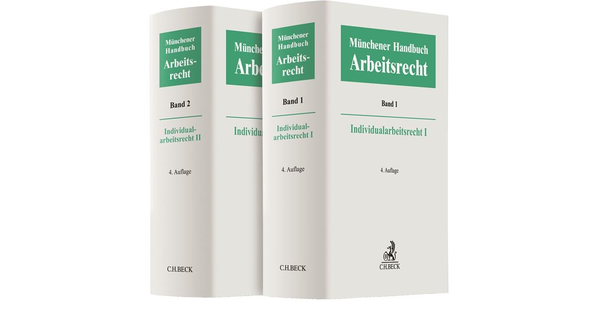 Münchener Handbuch Zum Arbeitsrecht Individualarbeitsrecht I Und