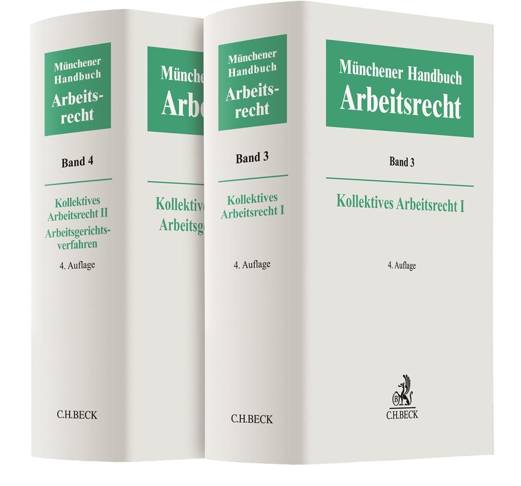Abbildung von Münchener Handbuch zum Arbeitsrecht - Kollektives Arbeitsrecht I und II, Arbeitsgerichtsverfahren   4. Auflage   2019