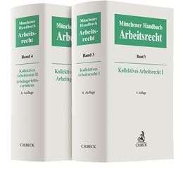 Abbildung von Münchener Handbuch zum Arbeitsrecht - Kollektives Arbeitsrecht I und II, Arbeitsgerichtsverfahren | 4. Auflage | 2019 | beck-shop.de