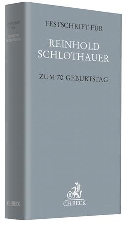 Abbildung von Festschrift für Reinhold Schlothauer zum 70. Geburtstag | 2018