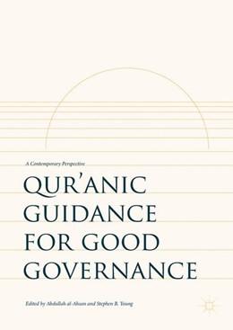 Abbildung von Al-Ahsan / Young | Qur'anic Guidance for Good Governance | 1. Auflage | 2017 | beck-shop.de