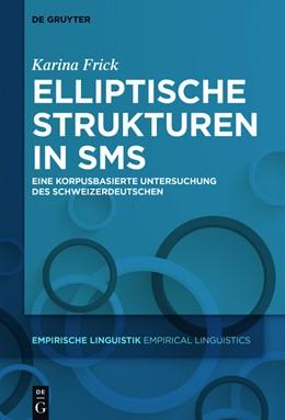 Abbildung von Frick | Elliptische Strukturen in SMS | 1. Auflage | 2017 | Eine korpusbasierte Untersuchu...