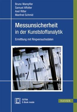 Abbildung von Wampfler / Affolter | Messunsicherheit in der Kunststoffanalytik | 1. Auflage | 2017 | beck-shop.de
