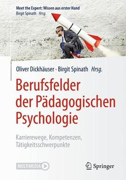 Abbildung von Dickhäuser / Spinath | Berufsfelder der Pädagogischen Psychologie | 2018 | Karrierewege, Kompetenzen, Tät...