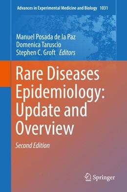 Abbildung von Posada De La Paz / Taruscio / Groft | Rare Diseases Epidemiology: Update and Overview | 2nd ed. 2017 | 2018