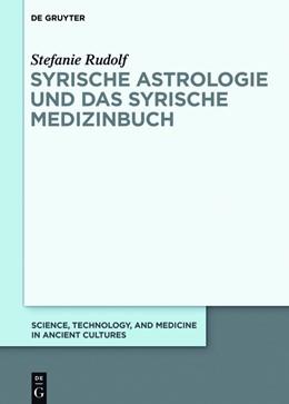 Abbildung von Rudolf | Syrische Astrologie und das Syrische Medizinbuch | 1. Auflage | 2018 | beck-shop.de