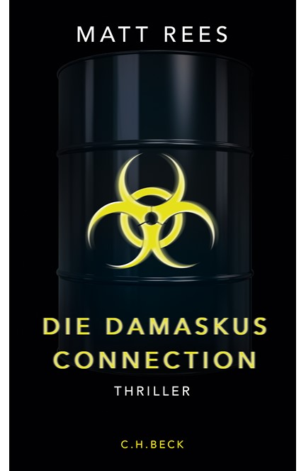 Cover: Matt Rees, Die Damaskus-Connection