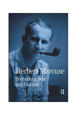 Abbildung von Marcuse / Kellner | Technology, War and Fascism | 2017 | Collected Papers of Herbert Ma... | 1