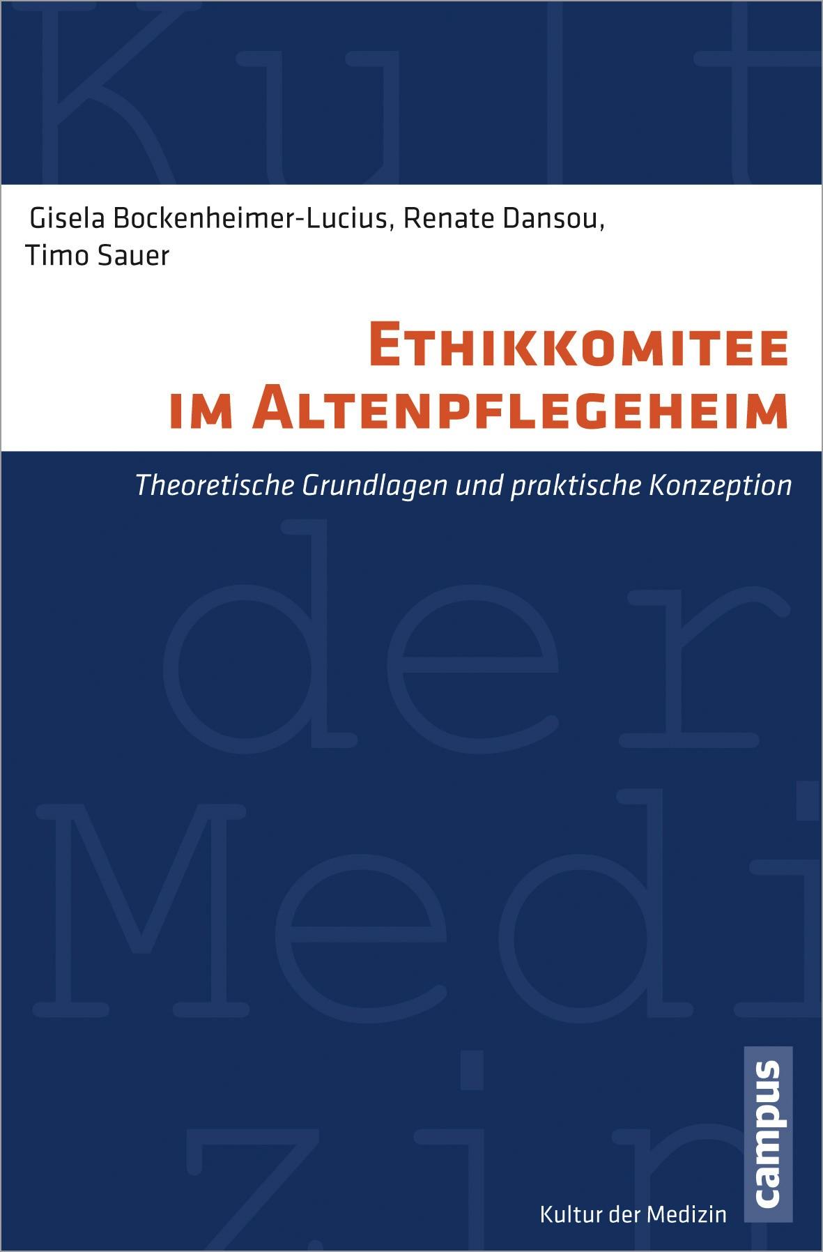 Abbildung von Bockenheimer-Lucius / Dansou / Sauer | Ethikkomitee im Altenpflegeheim | 2012